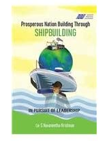 Prosperous Nation Building Through Shipbuilding