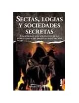 Sectas, logias y sociedades secretas/ Sects, secret societies and lodges: Los Enigmas Más Atrapantes De La Antigüedad Y Del Presente Más Cercano/ the ... Enigma and the Nearest Present (Armonia)