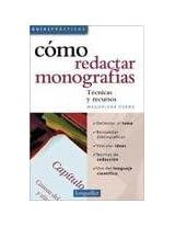Como Hacer Monografias/ How to do Monographs: 1 (Guias Practicas / Practical Guides)