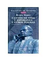 Cantos De Vida Y Esperanza Y Otros Poemas/ Songs of Life and Hope and Other Poems (Clasicos De Siempre)