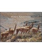 Norte Argentino / Northern Argentina: Los Circuitos Clasicos