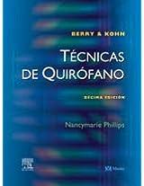 Berry & Kohn's Tecnicas De Quirofano
