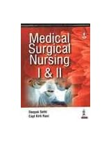 Medical Surgical Nursing I & Ii