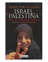 Israel Palestina / Israel Palestine: Paz O Guerra Santa / Peace or Religious War