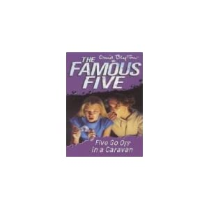 Five Go Off in a Caravan: 5 (The Famous Five Series)