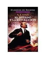 El Estado Y La Revolucion/ The State and The Revolution (Clasicos De Siempre)