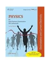 Physics for Joint Entrance Examination JEE (Advanced): Electrostatics and Current Electricity (Old Edition)