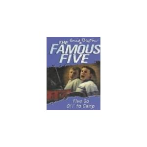 Five Go Off to Camp: 7 (The Famous Five Series)