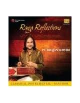 Raga Reflections Pt. Bhajan Sopori