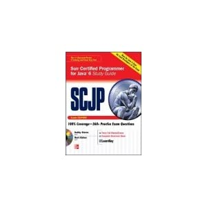 Scjp Sun Certified Programmer for Java 6 Study Guide (Exam 310 - 065) (Old Edition)