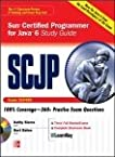 SCJP Sun Certified Programmer for Java 6 Study Guide (Exam 310-065)