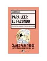 Para leer el facundo / To Read the Facundo: Civilizacion y barbarie: cultura de friccion / Civilization and Barbarism: Friction Culture (Claves Para Todos / Keys to All)
