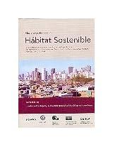 Hacia la gestion de un habitat sostenible/ Towards the Management of a Sustainable Habitat
