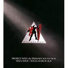 PROJECT SOUL the PRIMARY SOUND BOX-SOUL EDGE~SOUL CALIBURI&amp;II-