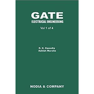 GATE Electrical Engineering Vol 1 (GATE 2015 EE by R. K. Kanodia 4 Volume Set)