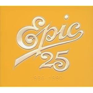 Epic 25 1986-1990