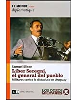 Liber Seregni, el general del pueblo / Liber Seregni, the people's general