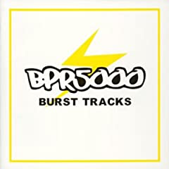 BPR5000~BURST TRACKS~