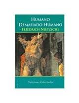 Humano demasiado humano/ Human All Too Human