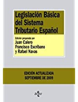 Legislacion basica del Sistema Tributario Espanol/ Basic Legislation of The Spanish Tax System (Biblioteca De Textos Legales/ Legal Texts Library)