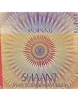 Shaant: Stress Reliever - Morning