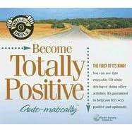 【クリックでお店のこの商品のページへ】Become Totally Positive... Auto-Matically (While-U-Drive!) [Audiobook]</span [CD]