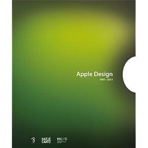 Apple Design 1997-2011 日本語版 -ハードカバー- [大型本]