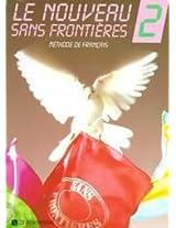 Le Nouveau Sans Frontieres 2: Methode De Francais
