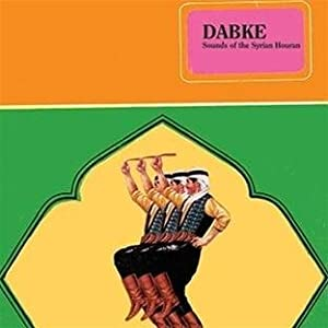 Dabke-Sounds of the Syrian Houran [Analog]