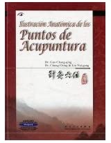 Illustration Anatomica De Los Puntos De Acupunctura: (Anatomical Illustrations of Acupuncture Points)