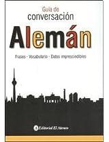 Alemán / German: Guía De Conversación / Conversation Guide