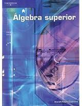 Algebra superior/ Superior Algebra