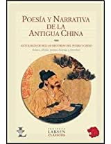 Poesia y narrativa de la antigua China / Poetry and narrative in ancient China