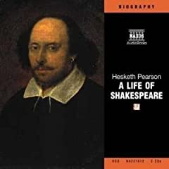 A Life of Shakespeare (Naxos Audio)