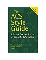 The ACS Style Guide Effective Communication of Scientific Information