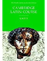 Cambridge Latin Course Unit 3 Student Text North American edition (North American Cambridge Latin Course)