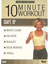 10 Minute Workout-Shape Up
