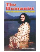 The Humanist: A Short Life Sketch of Dr. Indira Goswami