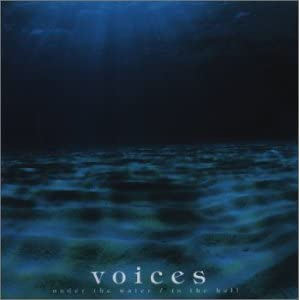 voices under the water / in the hall