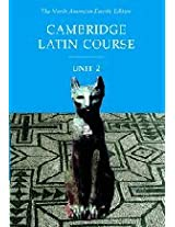 Cambridge Latin Course Unit 2 Student Text North American edition (North American Cambridge Latin Course)