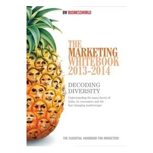 The Marketing Whitebook 2013-14: Decoding Diversity
