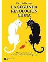 La segunda revolucion China / The Second China Revolution