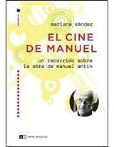 El cine de Manuel / The Cinema of Manuel