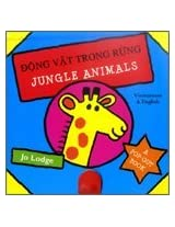Jungle Animals in Vietnamese and English (Board Books & Pop-up Books)