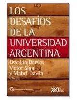 Los Desafios de La Universidad Argentina
