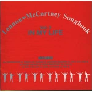 Lennon=McCartney Songbook Vol. 2: In My Life