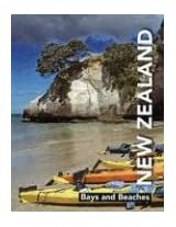 New Zealand: Bays and Beaches (Pictorial Series - New Zealand)