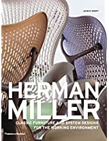 Herman Miller: Classic Furniture and System Designs for the Working Environment
