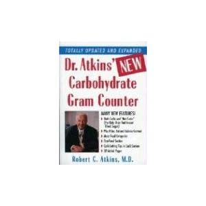 【クリックで詳細表示】Dr. Atkins' New Carbohydrate Gram Counter: More Than 1300 Brand-Name and Generic Foods Listed With Carbohydrate, Protein, and Fat Contents: Robert C., M.D. Atkins: 洋書