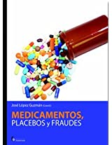 Medicamentos, placebos y fraudes / Drugs, Placebos and Fraud